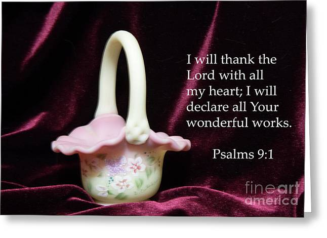 Greeting Card featuring the photograph Fenton Art Glass Basket Psalms 9vs1 by Linda Phelps