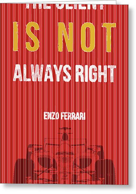 Ferrari, The Client Is Not Always Right Greeting Card by Pablo Franchi