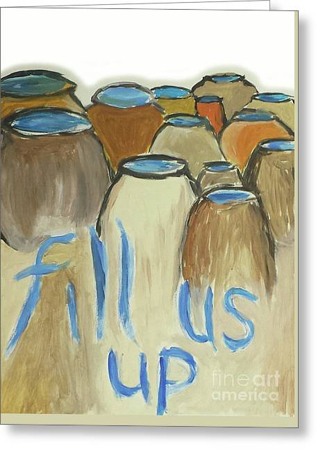 Fill Us Up Greeting Card