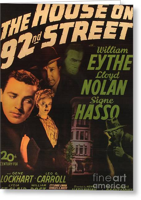 film Noir movie poster The House On 92nd Street Greeting Card by R Muirhead Art