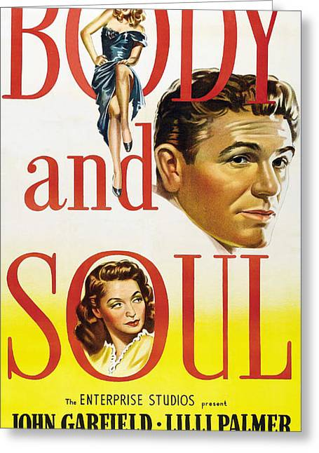 Film Noir Poster Body And Soul All For You John Garfield Lilli Palmer Hazel Brooks Anne Revere Greeting Card by R Muirhead Art