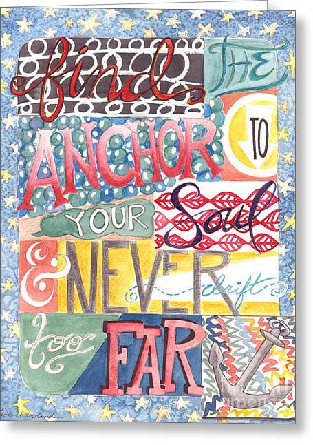 Greeting Card featuring the painting Find Your Anchor by Erin Fickert-Rowland