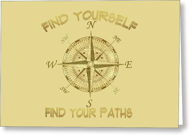 Greeting Card featuring the painting Find Yourself Find Your Paths by Georgeta Blanaru