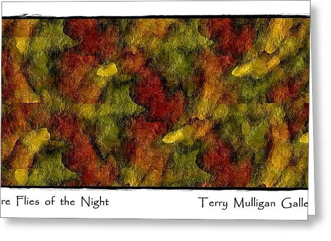 Fire Flies Of The Night Greeting Card by Terry Mulligan