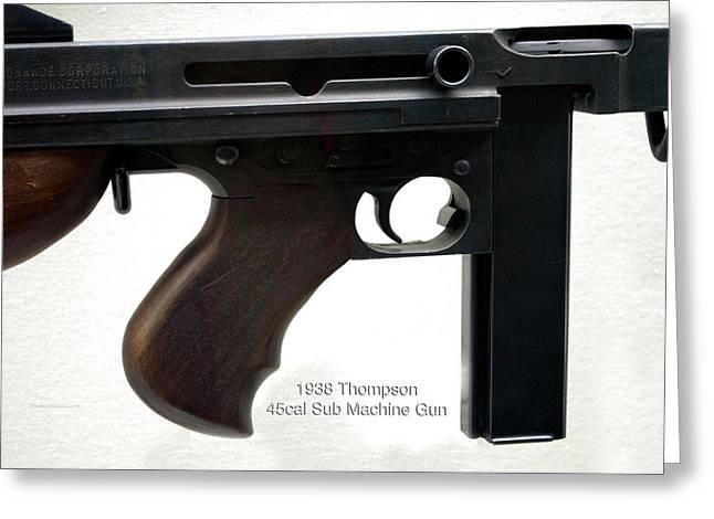 Firearms 1938 Thompson 45cal Sub Machine Gun Greeting Card