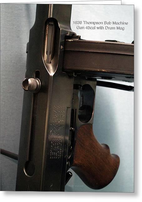 Firearms 1938 Thompson Sub Machine Gun 45cal With Drum Mag Greeting Card