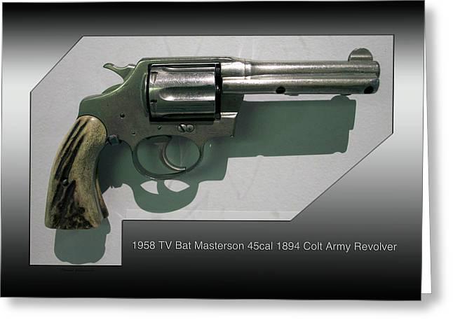 Firearms 1958 Tv Bat Masterson 45cal 1894 Colt Army Revolver Greeting Card