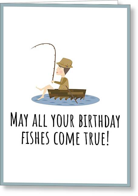 Fishing Birthday Card - Cute Fishing Card - May All Your Fishes Come True - Fisherman Birthday Card Greeting Card