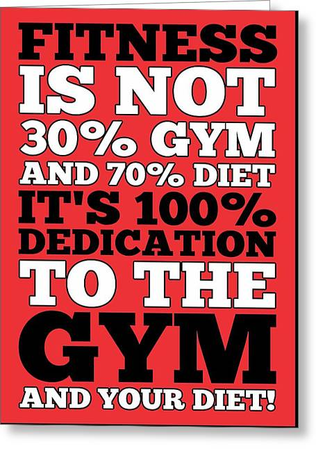 Fitness Is Not Half Gym And Full Diet Gym Motivational Quotes Poster Greeting Card by Lab No 4