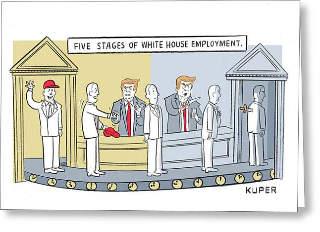 Five Stages Of White House Employment Greeting Card