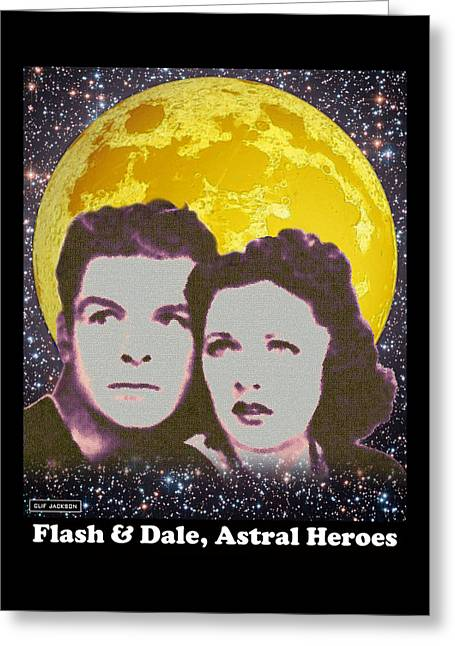 Flash And Dale - Astral Heroes Greeting Card by Clif Jackson