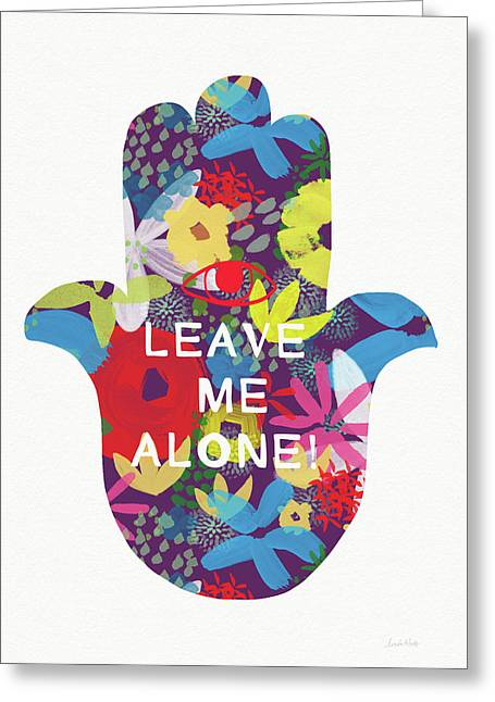 Floral Leave Me Alone Hamsa-art By Linda Woods Greeting Card by Linda Woods