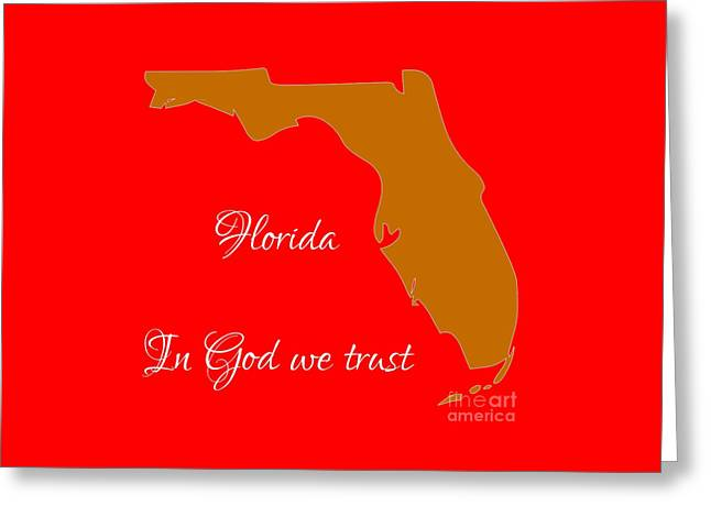 Florida Map In State Colors Orange Red And White With State Motto In God We Trust  Greeting Card by Rose Santuci-Sofranko