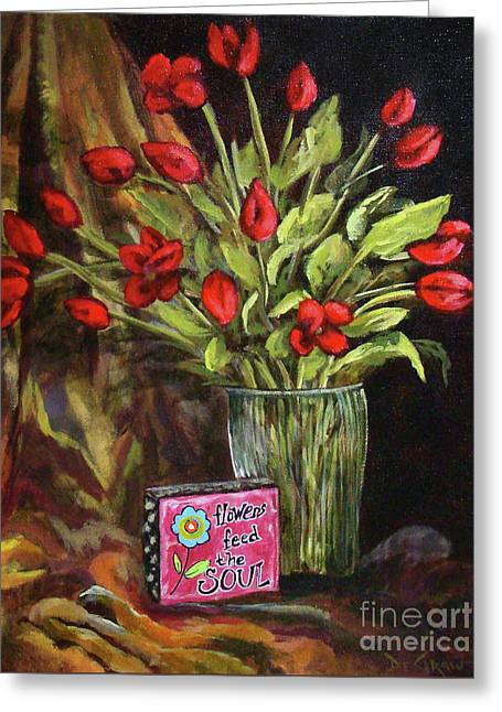 Flowers Feed The Soul Greeting Card