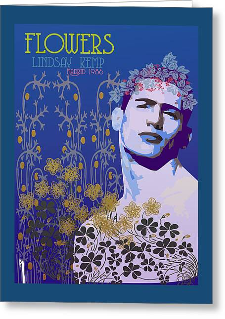 Flowers Of Lindsay Kemp Greeting Card