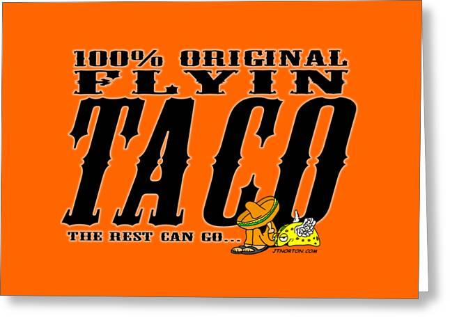 Flyin Taco 005 Greeting Card