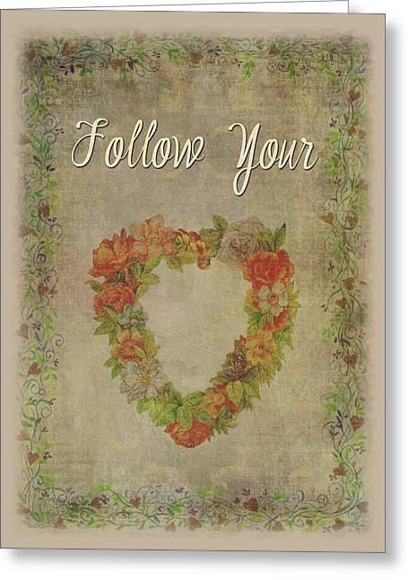 Follow Your Heart Motivational Greeting Card