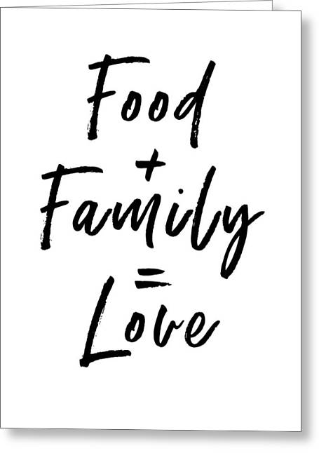 Food Family Love White- Art By Linda Woods Greeting Card