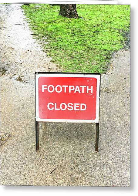 Footpath Closed Sign Greeting Card by Tom Gowanlock