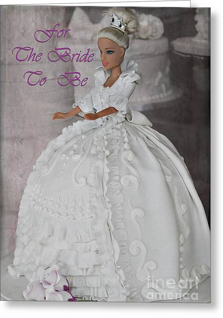 For The Bride To Be Greeting Card