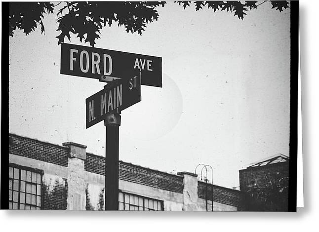 Ford And Main Greeting Card by Colleen Kammerer