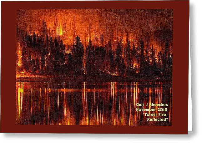 Forest Fire - Reflected H A Greeting Card by Gert J Rheeders