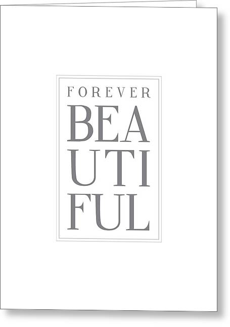 Forever Beautiful Greeting Card by Samuel Whitton