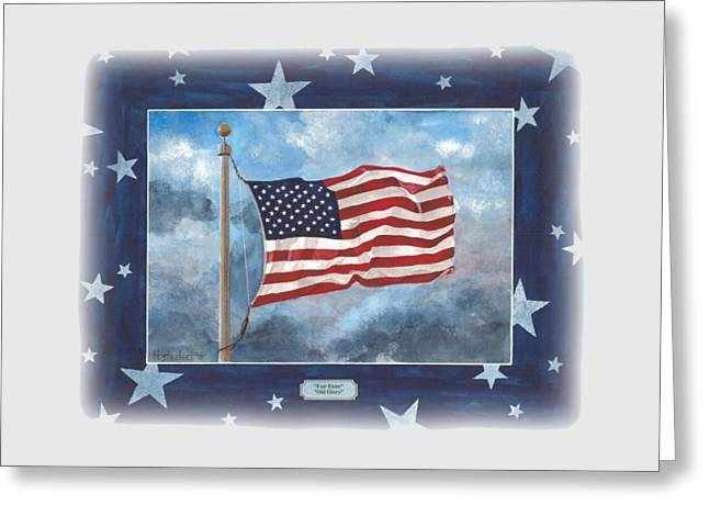Forever Old Glory  Greeting Card