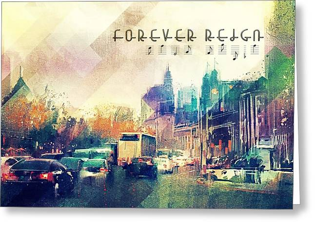 Forever Reign Greeting Card