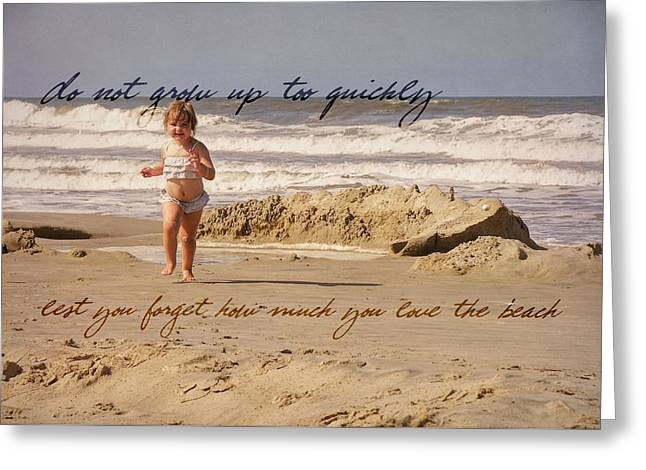 Forever Young Quote Greeting Card by JAMART Photography