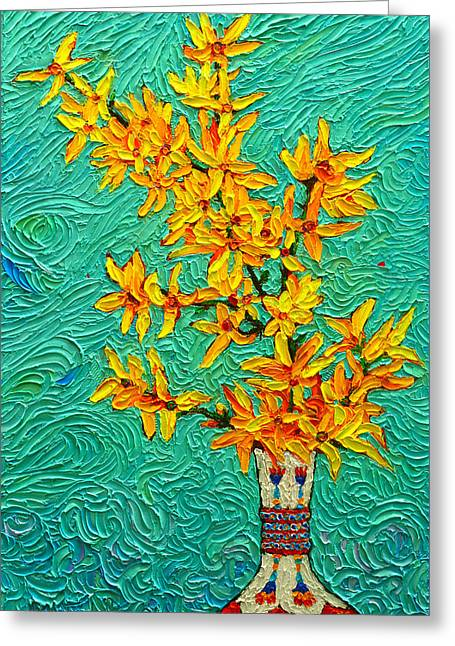 Forsythia Vibration Modern Impressionist Flower Art Palette Knife Oil Painting By Ana Maria Edulescu Greeting Card