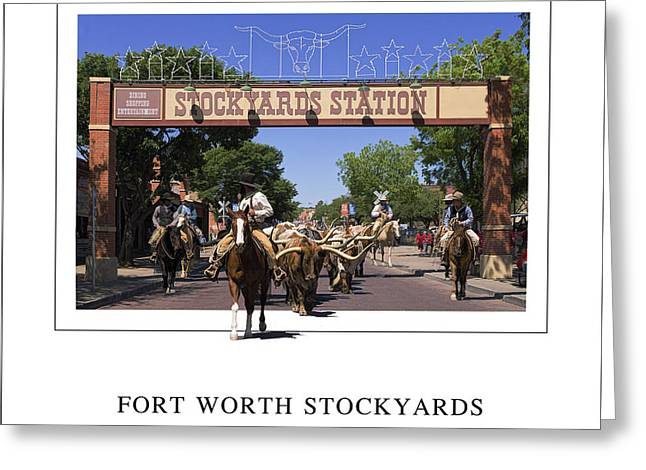 Fort Worth Stockyards Greeting Card by Priscilla Burgers