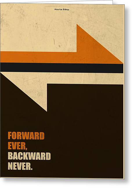 Forward Ever, Backward Never Corporate Start-up Quotes Poster Greeting Card by Lab No 4