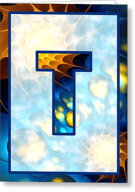 Fractal - Alphabet - T Is For Thoughts Greeting Card