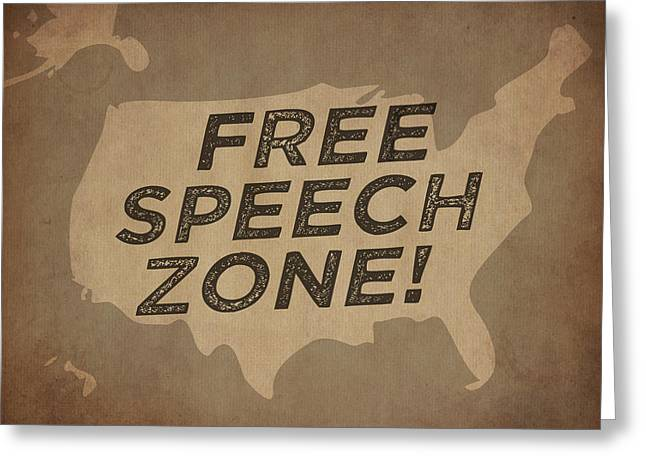 Free Speech Zone Greeting Card by God and Country Prints