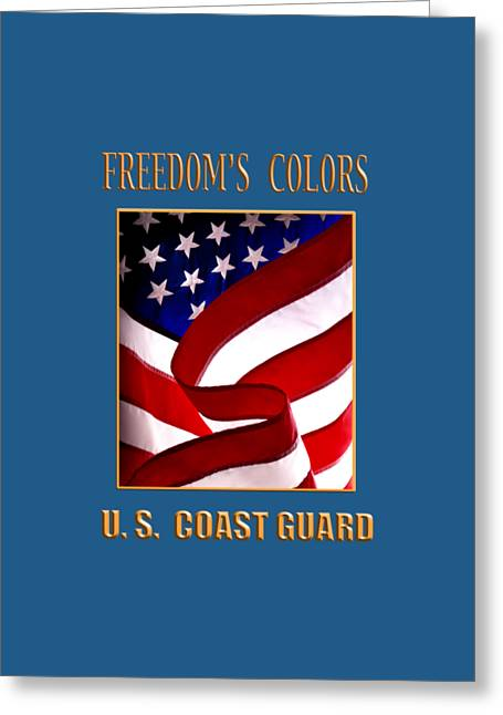 Freedom's Colors Uscg Greeting Card