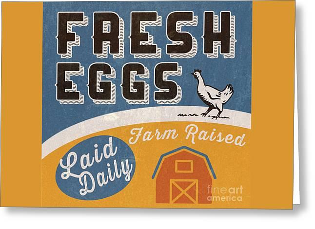 Fresh Eggs Laid Daily Retro Farm Sign Greeting Card by Edward Fielding