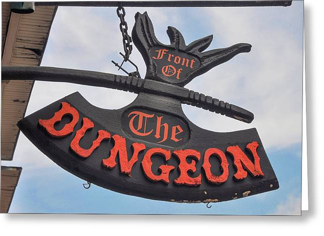 Front Of The Dungeon - New Orleans Greeting Card by Bill Cannon
