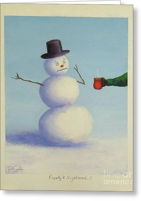 Frosty's Nightmare I Greeting Card by Phyllis Andrews