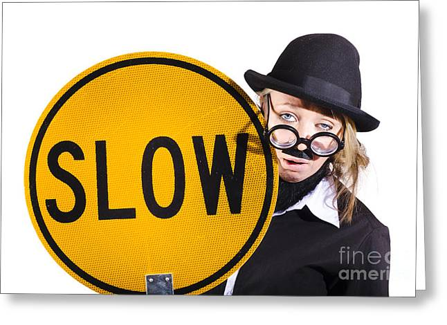 Funny Business Woman With Slow Sign Greeting Card by Jorgo Photography - Wall Art Gallery