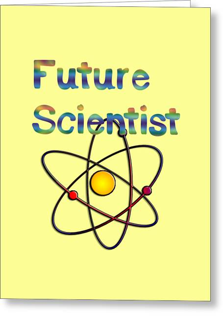 Future Scientist For Kids Clothes  Greeting Card by Humorous Quotes