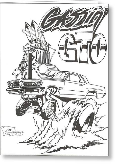 Gassin' Gto Greeting Card by Jeff Schwerdtfeger