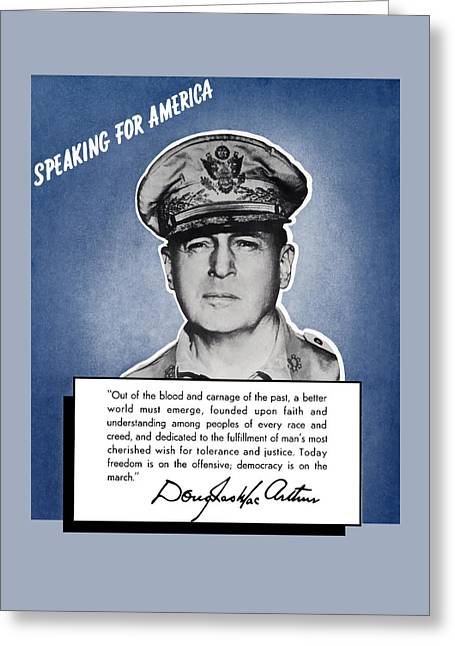 General Macarthur Speaking For America Greeting Card by War Is Hell Store