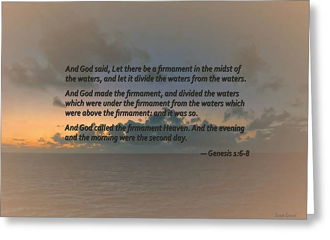 Genesis 1 6-8 Let There Be A Firmament In The Midst Of The Waters Greeting Card by Susan Savad