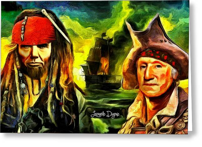 George Washington And Abraham Lincoln The Pirates - Da Greeting Card by Leonardo Digenio