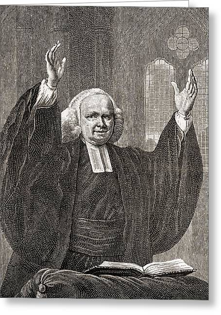 George Whitefield, 1714 To 1770. Church Greeting Card by Vintage Design Pics