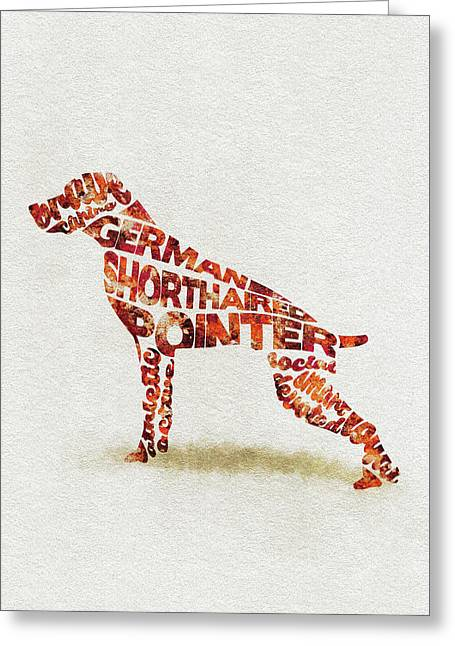 Greeting Card featuring the painting German Shorthaired Pointer Watercolor Painting / Typographic Art by Ayse and Deniz