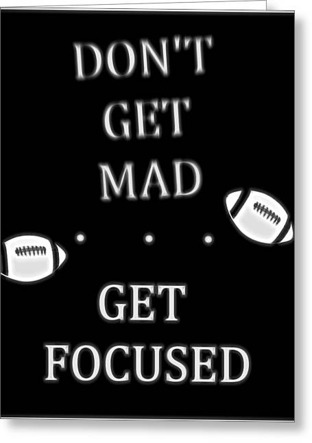 Get Focused Football Greeting Card by Dan Sproul
