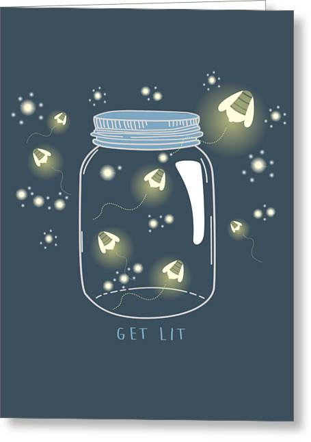 Get Lit Greeting Card by Heather Applegate