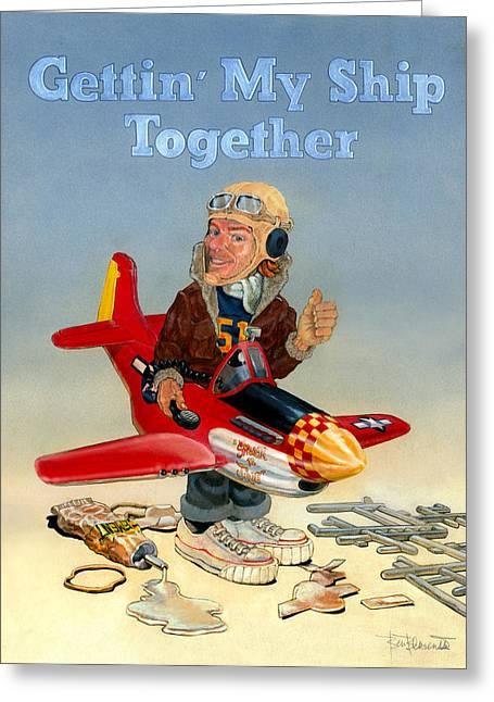 Gettin My Ship Together Greeting Card by Ben Bensen III